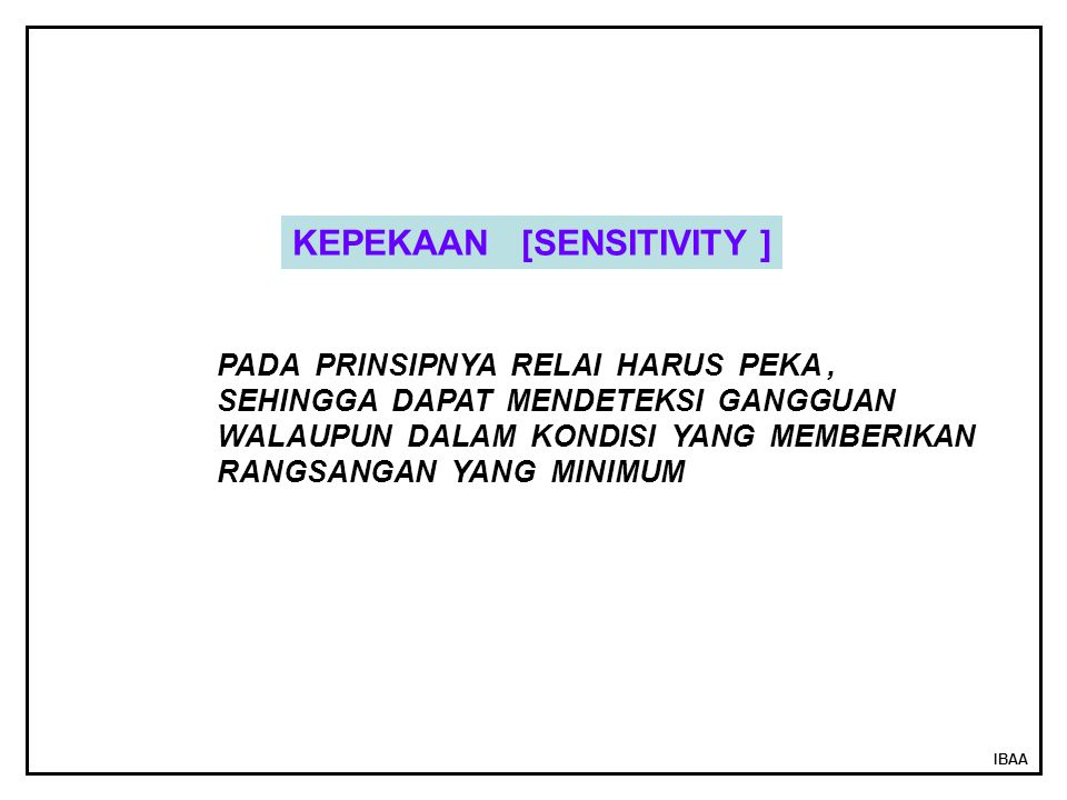 KEPEKAAN [SENSITIVITY ]